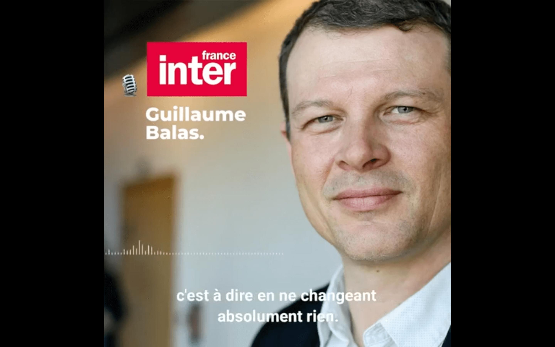 Visuel «Il n'y aura pas de tournant écologique avec E. Macron.» Guillaume Balas sur France Inter
