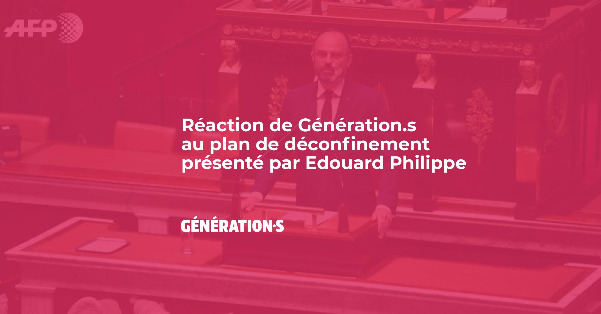 Visuel Réaction de Génération.s au plan de déconfinement présenté par Edouard Philippe
